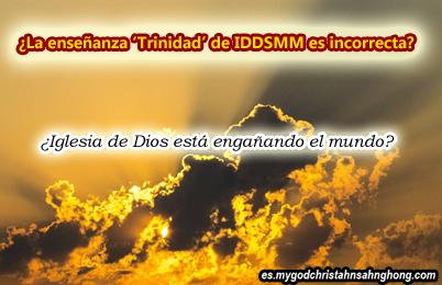 ¡La Iglesia Dios Sociedad Misionera Mundial está predicando la Trinidad de su propio modo!