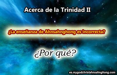 2. Las Explicaciones De La Trinidad que fue escrito por Ahnsahnghong