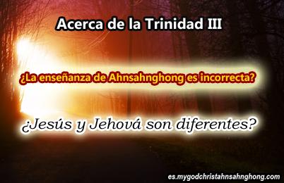 3. Las Explicaciones De La Trinidad que fue escrito por Ahnsahnghong