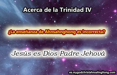 4. Las Explicaciones De La Trinidad que fue escrito por Ahnsahnghong