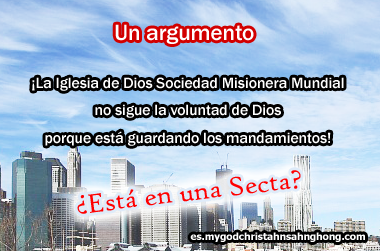 ¿Los que la Iglesia de Dios Sociedad Misionera Mundial (IDDSMM) guarda no es la voluntad de Dios?