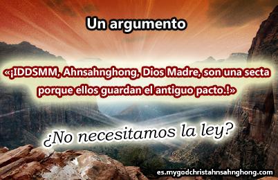 IDDSMM, Ahnsahnghong, Dios Madre, son una secta porque ellos guardan el antiguo pacto.