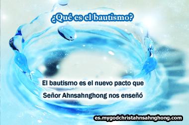 La bendición del bautismo del nuevo pacto por Ahnsahnghong y IDDSMM