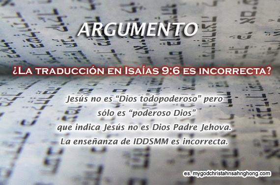 Los Testigos de Jehová insiste que la traducción en Isaías 9:6 es incorrecta