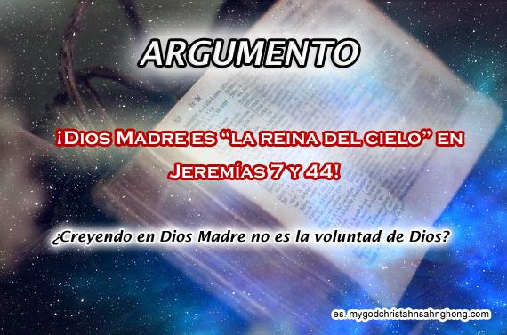 ¿La Reina del Cielo en Jeremías 7 y 44 es Dios Madre de IDDSMM?