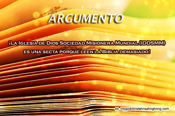 La Iglesia de Dios Sociedad Misionera Mundial (IDDSMM) es una secta porque leen la Biblia demasiado