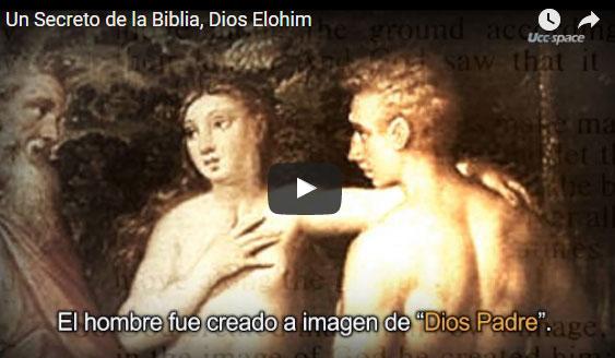 [IDDSMM] Un Secreto de la Biblia, Dios Elohim